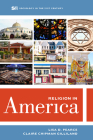 Religion in America (Sociology in the Twenty-First Century #6) Cover Image