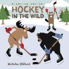 Hockey in the Wild (Life in the Wild) Cover Image