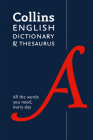 Collins English Dictionary and Thesaurus Paperback Edition: All-in-One Support for Everyday Use Cover Image