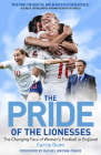 Pride of the Lionesses: The Changing Face of Women's Football in England Cover Image