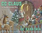 CC Claus: A Baseball Christmas Story Cover Image