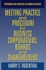 MEETING PRACTICE AND PROCEDURE FOR BUSINESS CORPORATIONS: BOARDS AND SHAREHOLDERS Cover Image