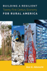 Building a Resilient Twenty-First-Century Economy for Rural America Cover Image