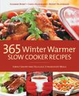 365 Winter Warmer Slow Cooker Recipes: Simply Savory and Delicious 3-Ingredient Meals Cover Image