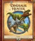 Ultimate Expeditions: Dinosaur Hunter: Includes 70 pieces to build 8 dinosaurs, and a removable diorama! Cover Image