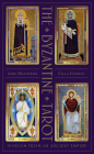 The Byzantine Tarot: Wisdom from an Ancient Empire Cover Image