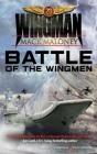 Battle of the Wingmen (Wingman #20) Cover Image