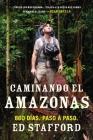 Caminando el Amazonas: 860 días. Paso a paso. Cover Image