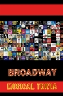 Broadway Musical Trivia: Ultimate Quiz Book Cover Image