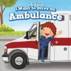 I Want to Drive an Ambulance (At the Wheel) Cover Image