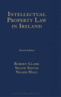 Intellectual Property Law in Ireland: Fourth Edition Cover Image