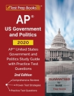 AP US Government and Politics 2020: AP United States Government and Politics Study Guide with Practice Test Questions [2nd Edition] Cover Image