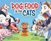 Dog Food Is For Cats Cover Image