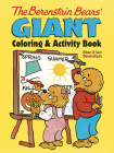 The Berenstain Bears' Giant Coloring and Activity Book Cover Image