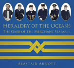 Heraldry of the Oceans: The Garb of the Merchant Seafarer Cover Image