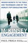 The McKinsey Engagement: A Powerful Toolkit for More Efficient and Effective Team Problem Solving Cover Image