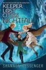 Nightfall (Keeper of the Lost Cities #6) Cover Image