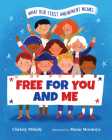 Free for You and Me: What Our First Amendment Means Cover Image