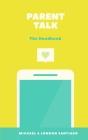 Parent Talk: The Handbook Cover Image