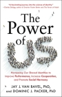 The Power of Us: Harnessing Our Shared Identities to Improve Performance, Increase Cooperation, and Promote Social Harmony Cover Image
