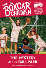The Mystery at the Ballpark (The Boxcar Children Mystery & Activities Specials #4) Cover Image