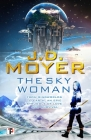 The Sky Woman: From Ringworlds to Earth, an Epic Struggle of Love and Survival Cover Image