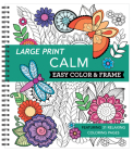 Large Print Easy Color & Frame - Calm (Adult Coloring Book) Cover Image