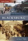 Blacksburg (Then & Now (Arcadia)) Cover Image