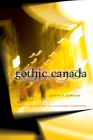Gothic Canada: Reading the Spectre of a National Literature Cover Image