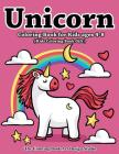 Unicorn Coloring Book for Kids Ages 4-8 (Kids Coloring Book Gift): Unicorn Coloring Books for Kids Ages 4-8, Girls, Little Girls: The Best Relaxing, F Cover Image