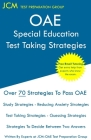 OAE Special Education - Test Taking Strategies: OAE 043 - Free Online Tutoring - New 2020 Edition - The latest strategies to pass your exam. Cover Image