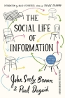The Social Life of Information Cover Image