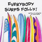 Everybody Surfs Folly! Cover Image