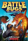 The Lizard War (Battle Bugs #1) Cover Image