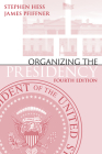Organizing the Presidency Cover Image