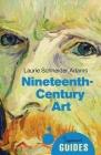Nineteenth-Century Art: A Beginner's Guide (Beginner's Guides) Cover Image