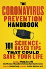 The Coronavirus Prevention Handbook: 101 Science-Based Tips That Could Save Your Life Cover Image
