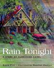 Rain Tonight: A Story of Hurricane Hazel Cover Image