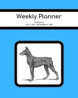 Weekly Planner: Doberman; 18 months; July 1, 2019 - December 31, 2020; 8