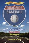 Roadside Baseball: The Locations of America's Baseball Landmarks Cover Image