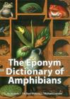 The Eponym Dictionary of Amphibians Cover Image