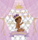 It's a Prince! Baby Shower Guest Book: Cute Little African American Prince Royal Black Boy Gold Crown Ribbon With Letters White Purple Pillow Theme ha Cover Image