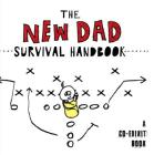 The New Dad Survival Handbook (Co-edikit) Cover Image