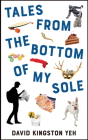 Tales from the Bottom of My Sole (Essential Prose Series #182) Cover Image
