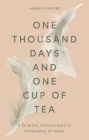 One Thousand Days and One Cup of Tea: A Clinical Psychologist's Experience of Grief Cover Image