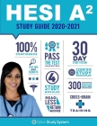 HESI A2 Study Guide 2019-2020: Spire Study System & HESI A2 Test Prep Guide with HESI A2 Practice Test Review Questions for the HESI A2 Admission Ass Cover Image