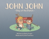 John John: Day of the Patch Cover Image