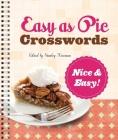 Easy as Pie Crosswords: Nice & Easy! Cover Image
