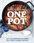 One Pot: 120+ Easy Meals from Your Skillet, Slow Cooker, Stockpot, and More: A Cookbook Cover Image