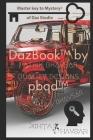 DazBook(TM) by pbqd(TM) pathik bhavsar quality designs (R). For Daz 3D/ Daz Studio Users.: Masterkey to open all doors(R)️ of Daz 3D/ Studio. Cover Image